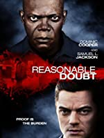 Reasonable Doubt (Watch Now While It's in Theaters)