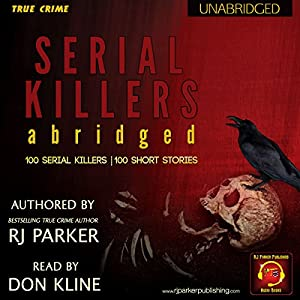 Serial Killers (Encyclopedia of 100 Serial Killers) Audiobook