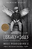 img - for Library of Souls: The Third Novel of Miss Peregrine's Peculiar Children book / textbook / text book
