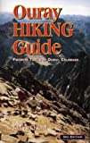 Ouray Hiking Guide: Favorite Hiking Trails of Ouray, Colorado