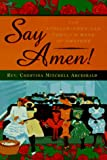 img - for Say Amen!: The African-American Family's Book of Prayers book / textbook / text book