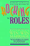 Rocking the Roles: Building a Win-Win Marriage (0891096418) by Lewis, Robert