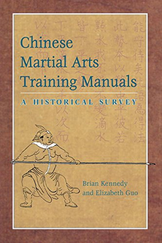 Chinese Martial Arts Training Manuals: A Historical Survey: A Historic Survey