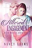 img - for Romance: Altered Engagement - A Contemporary Romance Series (Wild Hearts Series, Romance, Romance Contemporary Book 1) book / textbook / text book