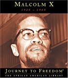 Malcolm X (Journey to Freedom: The African American Library)