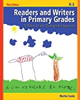 Readers and Writers in Primary Grades A by Combs