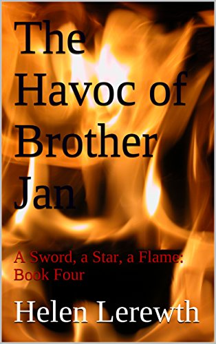 The Havoc of Brother Jan: A Sword, a Star, a Flame: Book Four (The Star 4) (The Sword Brothers compare prices)