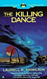 The Killing Dance (Anita Blake, Vampire Hunter) (0441004520) by Laurell K. Hamilton