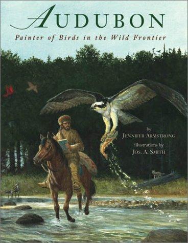 Audubon: Painter of Birds in the Wild Frontier PDF