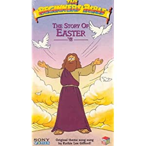 Beginner's Bible: The Story of Easter [VHS]