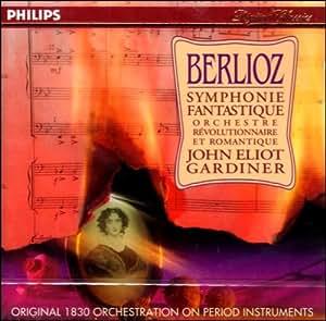 Berlioz: Symphonie fantastique /ORR * Gardiner
