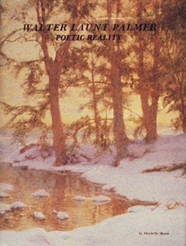 Walter Launt Palmer: Poetic Reality