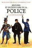Histoire et dictionnaire de la police : du Moyen âge à nos jours