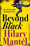 BEYOND BLACK (0007157762) by HILARY MANTEL