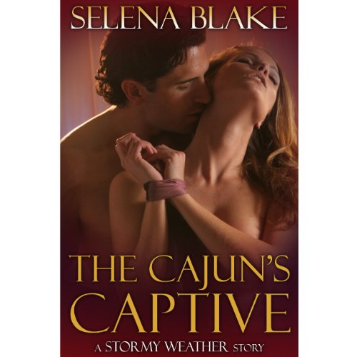 The Cajun's Captive (Stormy Weather)