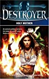 Holy Mother (Destroyer) (0373632592) by Warren Murphy