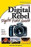 Canon EOS Digital Rebel Digital Field Guide