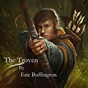 The Troven: Kingdom of Denall, Book 1 | Eric Buffington