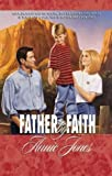 Father by Faith (Palisades Pure Romance) (1576731170) by Jones, Annie