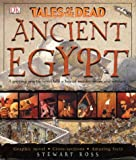 Ancient Egypt: Tales of the Dead (1405301872) by Ross, Stewart