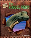 The Fossil Feud: Marsh And Cope