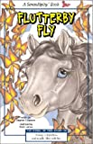 Flutterby Fly (Serendipity Books) (0613356888) by Cosgrove, Stephen