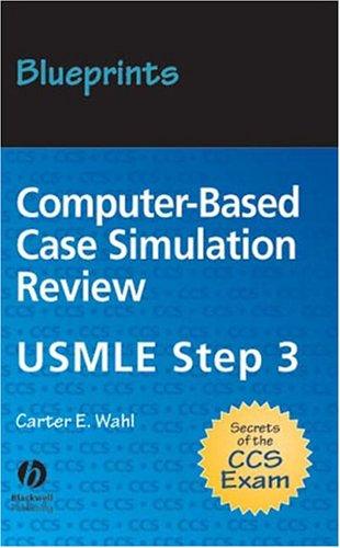 Blueprints Computer-based Case Simulation Review: USMLE Step 3