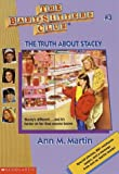 The Truth About Stacey (The Baby-Sitters Club, No. 3) (0590251589) by Martin, Ann M.