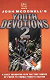 One Year Book of Josh McDowell's Youth Devotions 2 (Beyond Belief Campaign) (0842340963) by McDowell, Josh D.