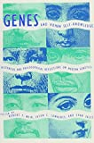 img - for Genes And Human Self-Knowledge: Reflections On Modern Genetics book / textbook / text book