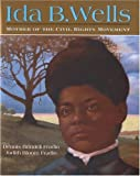 cover of Ida B. Wells : Mother of the Civil Rights Movement