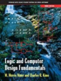 Logic and Computer Design Fundamentals (013140539X) by Mano, M. Morris