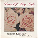 Love of My Lifeby Sammy Kershaw