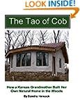 The Tao of Cob: How a Kansas Grandmot...
