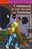 """Afficher """"Comment je suis devenu un fantôme n° 3 L'Attaque des morts vivants"""""""