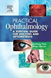 img - for Practical Ophthalmology: A Survival Guide for Doctors and Optometrists book / textbook / text book