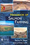 img - for The Handbook of Salmon Farming (Springer Praxis Books / Food Sciences) book / textbook / text book