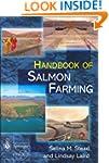 The Handbook of Salmon Farming (Sprin...