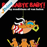 Rockabye Baby! Lullaby Renditions Of Van Halen