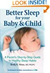 Better Sleep for Your Baby and Child:...