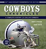 img - for Cowboys Chronicles: A Complete History of the Dallas Cowboys Hardcover - September 1, 2010 book / textbook / text book