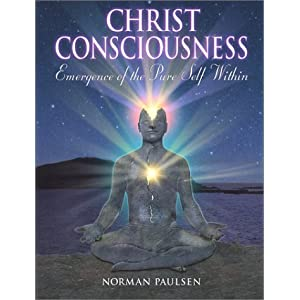 Amazon.com: The Christ Consciousness (9780941848091): Norman ...