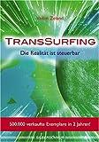 TransSurfing - Die Realität ist steuerbar - Vadim Zeland