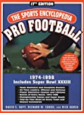 The Sports Encyclopedia: Pro Football 1999: 17th Edition (0312204388) by Neft, David S.