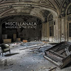 Miscellanaea: Whispers in the Static