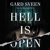 Hell Is Open: Tommy Bergmann, Book 2 | Gard Sveen, Paul Norlen - translator