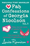 Louise Rennison The Confessions of Georgia Nicolson - Fab Confessions of Georgia Nicolson (vol 9 and 10): Stop in the name of pants! / Are these my basoomas I see before me? [Volume 5]