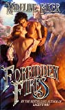 Forbidden Fires (Leisure historical romance)