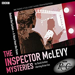 McLevy: Behind the Curtain & A Voice from the Grave (BBC Radio Crimes) | [David Ashton]
