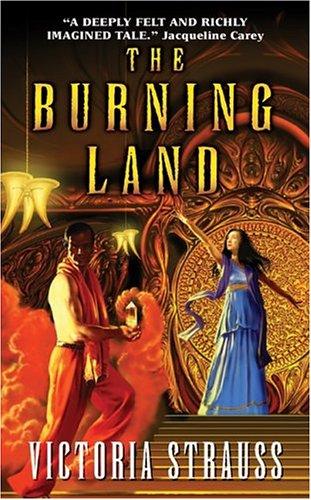 The Burning Land, Victoria Strauss